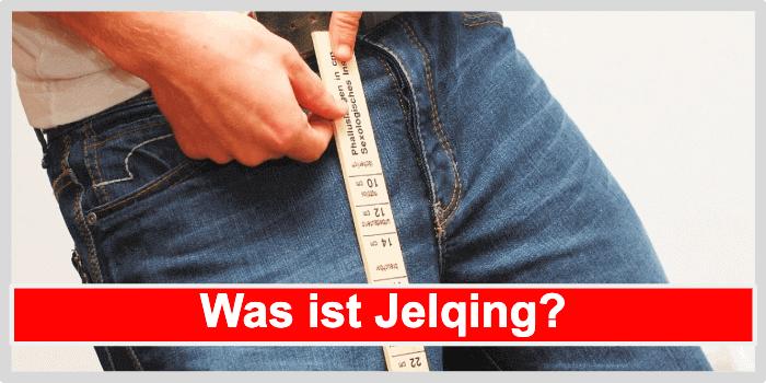 Was ist die Jelqing Methode