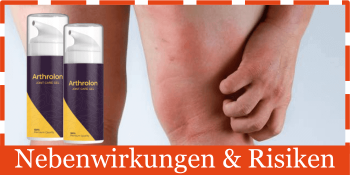 Arthrolon Nebenwirkungen Risiken Unverträglichkeiten