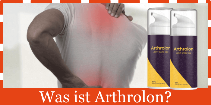 Was ist Arthrolon