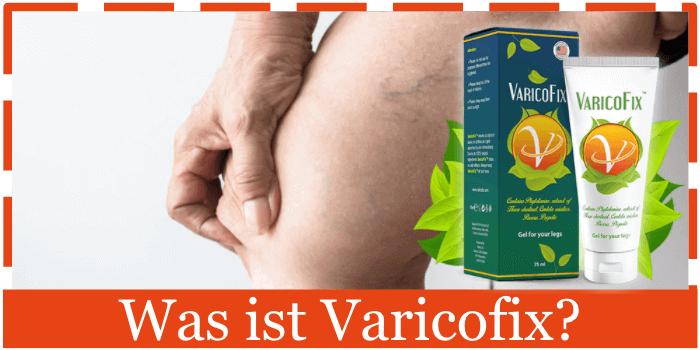 Was ist Varicofix